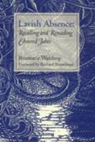 Lavish Absence: Recalling and Rereading Edmond Jabès 0819565806 Book Cover