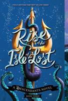Rise of the Isle of the Lost 1368000274 Book Cover
