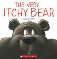 The Very Itchy Bear 0545291593 Book Cover