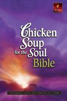 Chicken Soup for the Soul Bible 1576835693 Book Cover