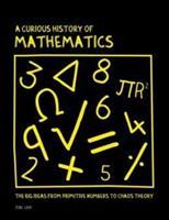 La curiosa historia de las matemáticas 0233003851 Book Cover