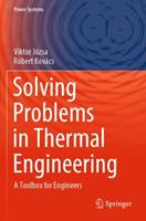 Solving Problems in Thermal Engineering: A Toolbox for Engineers 3030334775 Book Cover