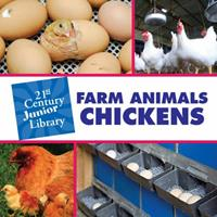 Farm Animals: Chickens 1602795452 Book Cover
