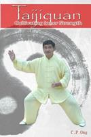 Taijiquan: Cultivating Inner Strength 061587407X Book Cover