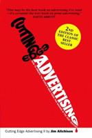 Cutting Edge Advertising: How to Create the World's Best for Brands in the 21st Century 9812445579 Book Cover