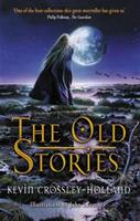 The Old Stories: Folk Tales from East Anglia and the Fen Country 1858817536 Book Cover