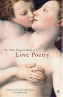 The New Penguin Book of Love Poetry 0141010975 Book Cover