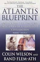 The Atlantis Blueprint: Unlocking the Ancient Mysteries of a Long-lost Civilization 0440508983 Book Cover