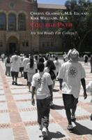 College Path: Are You Ready For College? 0595331173 Book Cover