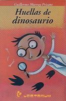 Huellas de dinosaurio 9685270201 Book Cover