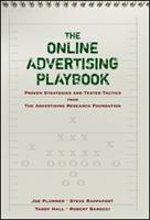 The Online Advertising Playbook: Proven Strategies and Tested Tactics from the Advertising Research Foundation 0470051051 Book Cover