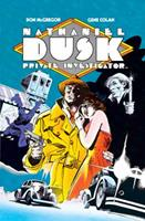 Nathaniel Dusk: The Complete Collection 1401286259 Book Cover