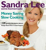 Semi-Homemade Money-Saving Slow-Cooking: 129 Quick-to-Cook Meals 0470540265 Book Cover