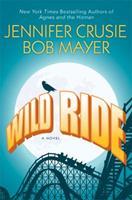 Wild Ride 0312533772 Book Cover