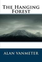 The Hanging Forest 1518655149 Book Cover