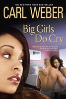 Big Girls Do Cry 0758231814 Book Cover