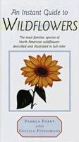 Instant Guide to Wildflowers (Instant Guides (Random House)) 0517616750 Book Cover