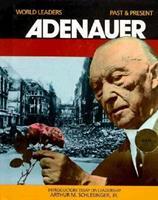 Konrad Adenauer (World Leaders, Past and Present) 0222012692 Book Cover