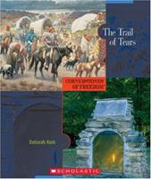 The Trail of Tears (Cornerstones of Freedom, Second Series) 0531186938 Book Cover