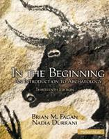 In the Beginning: An Introduction to Archaeology 0673523357 Book Cover