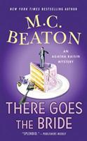 Agatha Raisin: There Goes the Bride 0312387008 Book Cover