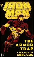 Iron Man: The Armor Trap 1572970081 Book Cover