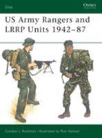 US Army Rangers & LRRP Units 1942-87 (Elite) 0850457955 Book Cover