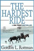 The Hardest Ride 1502720558 Book Cover