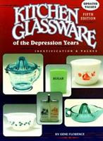 Kitchen Glassware of the Depression Years