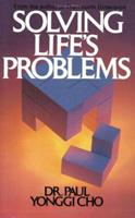 Solving Life's Problems 0882704508 Book Cover
