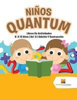 Nios Quantum: Libros De Actividades 8 A 12 Aos - Vol -2 - Adicin Y Sustraccin 022822277X Book Cover