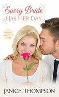 Every Bride Has Her Day 0800724011 Book Cover