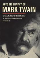 Autobiography of Mark Twain: The Complete and Authoritative Edition, Volume 1 0520267192 Book Cover