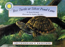 Box Turtle At Silver Pond Lane (Smithsonian Backyard) 1568998619 Book Cover