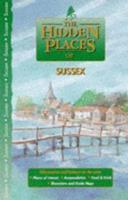 The Hidden Places of Sussex (The Hidden Places Travel Guides) 1902007093 Book Cover