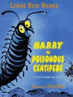Harry, the Poisonous Centipede 0688147119 Book Cover