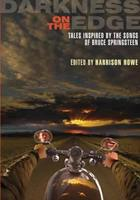 Darkness on the Edge: Tales Inspired by the Songs of Bruce Springsteen 1906301778 Book Cover