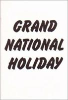 Grand National Holiday 0948688106 Book Cover