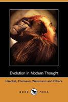 Evolution in modern thought 1409951464 Book Cover