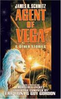 Agent of Vega & Other Stories 0671318470 Book Cover