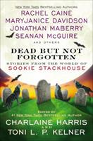 Dead But Not Forgotten: Stories from the World of Sookie Stackhouse 0425271749 Book Cover