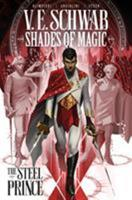 Shades of Magic Vol. 1: The Steel Prince 1785865870 Book Cover