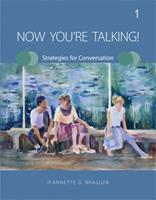 Now You're Talking! 1: Strategies for Conversation 111135054X Book Cover