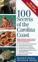 100 Secrets Of The Carolina Coast 1558538135 Book Cover