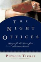 The Night Offices: Prayers for the Hours from Sunset to Sunrise 0195306716 Book Cover