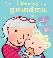 I Love My Grandma [board book] 1484734092 Book Cover