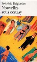 Nouvelles sous ecstasy 2070413586 Book Cover