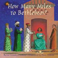 How Many Miles To Bethlehem? 043972063X Book Cover