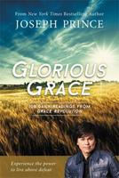 Glorious Grace: 100 Daily Readings from Grace Revolution 1455537497 Book Cover
