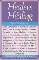 Healers on Healing (New Consciousness Reader) 0874774942 Book Cover